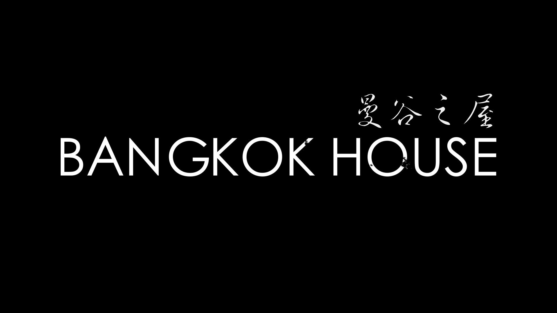 Bangkok House_1.00_00_08_10.Still001.jpg